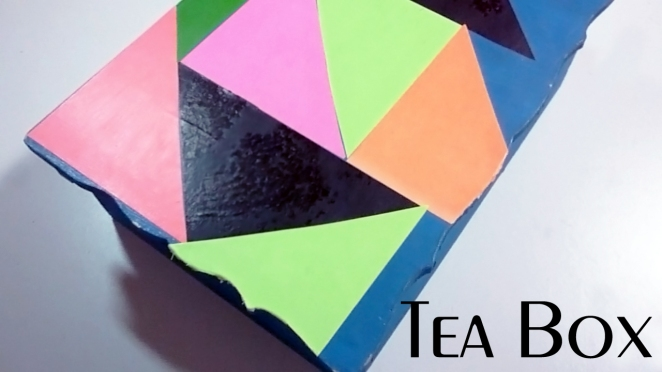 TEA BOX DIY, DIY BOX, EASY DIY, DIY DECOR, DIY, DO IT YOURSELF